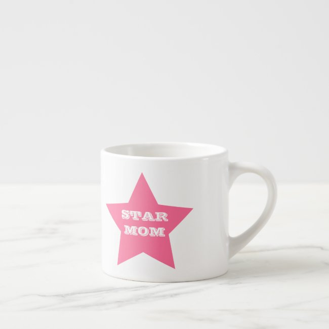 Mother's Day STAR MOM | Pink Star Espresso Mug