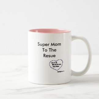 Mothers Day  Super MomTo The Resue Two-Tone Coffee Mug