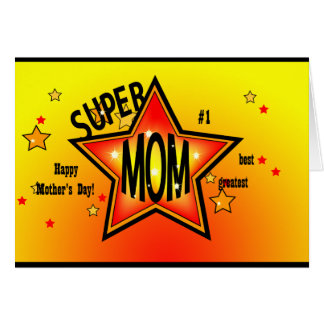 Mother's Day Super Star Mom Greeting Card