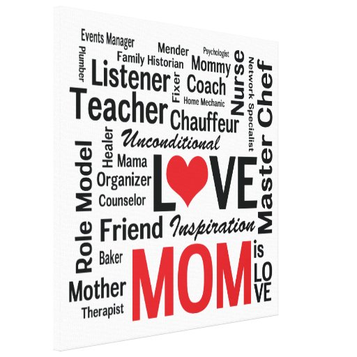 Mother's Day Unconditional Love Amazing Mom Gallery Wrapped Canvas