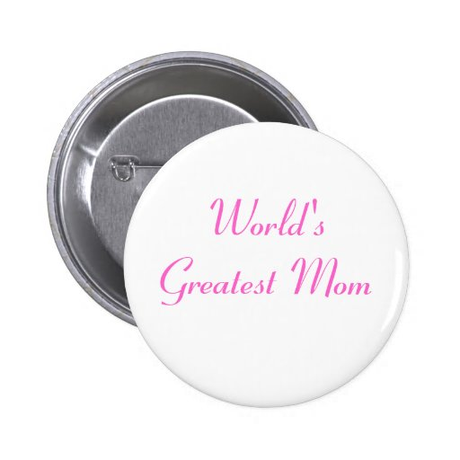 Mother's Day World's Greatest Mom 2 Inch Round Button