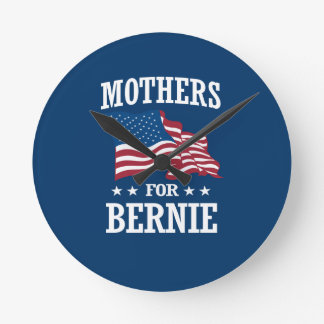 MOTHERS FOR BERNIE SANDERS ROUND CLOCK