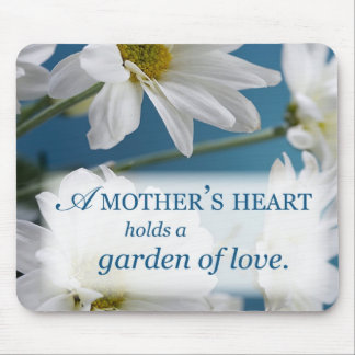 Mother's Heart Holds a Garden of Love Mouse Pad