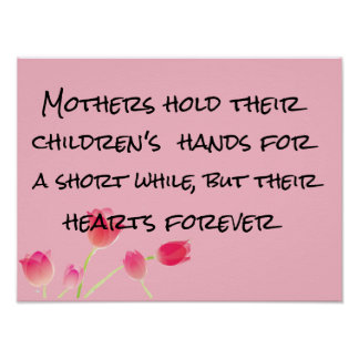 mothers hold children's hearts mother's day poster