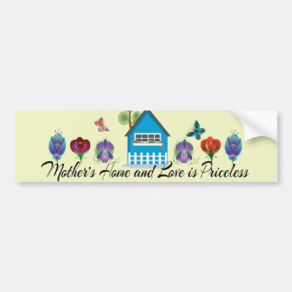 Mother's Home and Love is-Priceless Greeting Cards Bumper Sticker