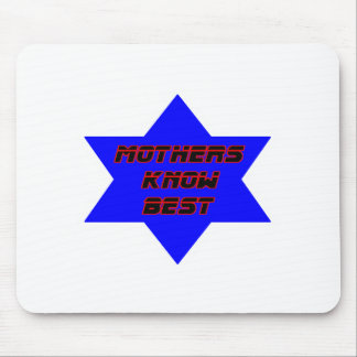 Mothers Know Best Blue The MUSEUM Zazzle Gifts Mouse Pad
