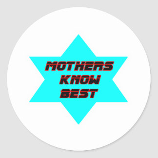 Mothers Know Best Cyan The MUSEUM Zazzle Gifts Classic Round Sticker