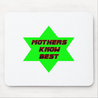 Mothers Know Best Green The MUSEUM Zazzle Gifts Mousepads