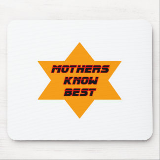 Mothers Know Best Orange The MUSEUM Zazzle Gifts Mousepad