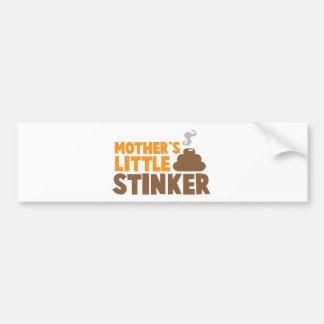 Mother's little Stinker with poo stink smells Bumper Sticker