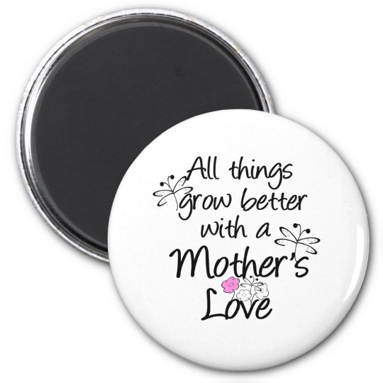 Mother's Love Grows Magnet