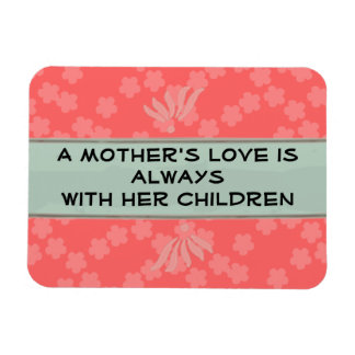 Mother's love magnet