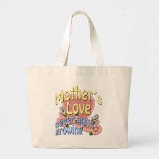 Mother's Love Never Quits Growing Large Tote Bag