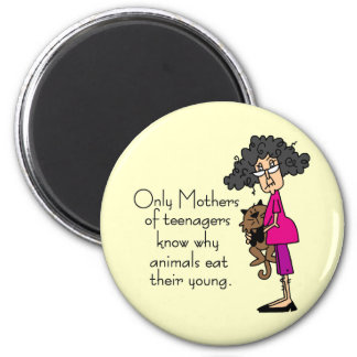 Mothers of Teenagers 2 Inch Round Magnet