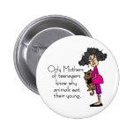 Mothers of Teenagers Buttons
