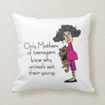 Mothers of Teenagers Pillow