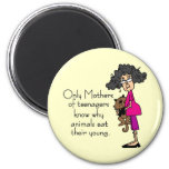 Mothers of Teenagers Refrigerator Magnet