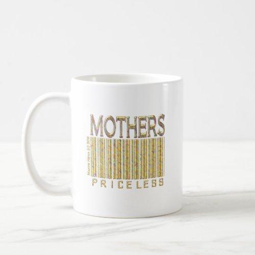 Mothers: Priceless zazzle_mug
