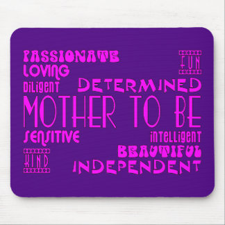 Mothers to Be Future Moms Baby Showers : Qualities Mouse Pad