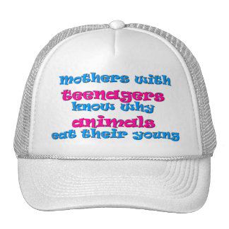 mothers with teenagers trucker hat