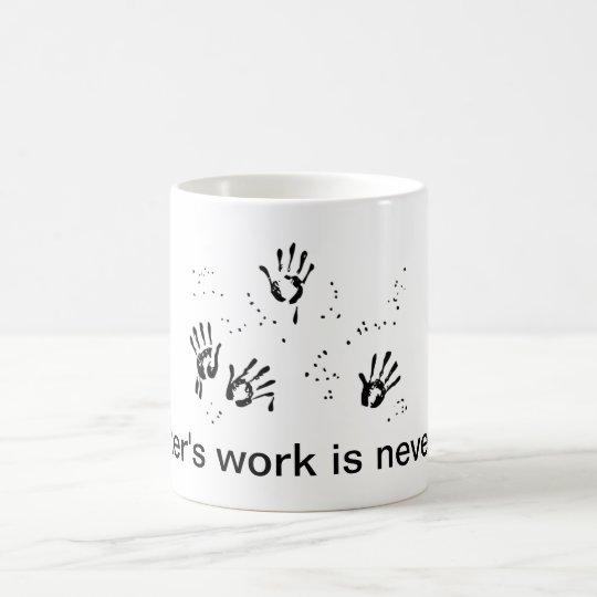 Mother's Work Coffee Mug