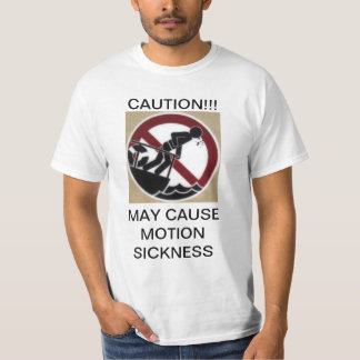 Motion Sickness T-Shirt
