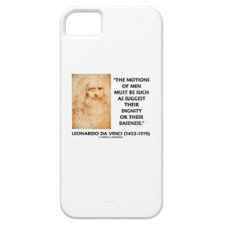 Motions Of Men Suggest Dignity Baseness da Vinci iPhone SE/5/5s Case
