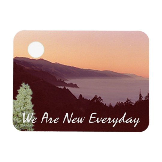 """Motivate Magnet, """"We Are New Everyday"""" Magnet"""