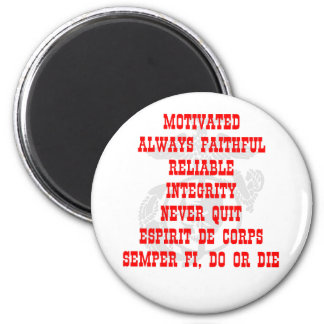 Motivated, Always Faithful, Reliable, Integrity, N Magnet