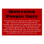 Motivated People Only Poster
