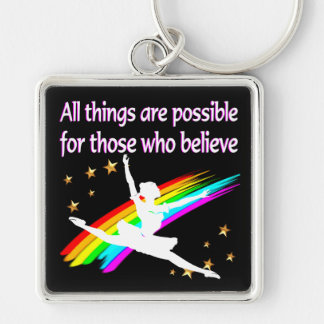 MOTIVATING ALL THINGS ARE POSSIBLE DANCER DESIGN KEYCHAIN
