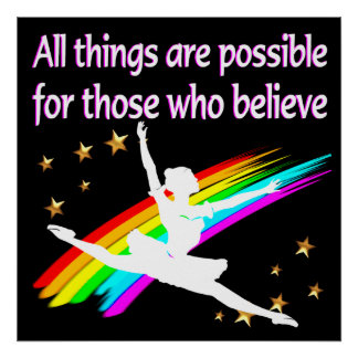 MOTIVATING ALL THINGS ARE POSSIBLE DANCER DESIGN POSTER