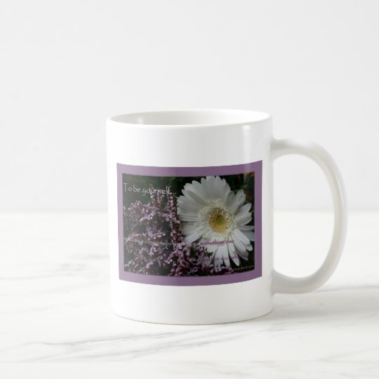 Motivating quote gift white gerber daisy coffeecup coffee mug