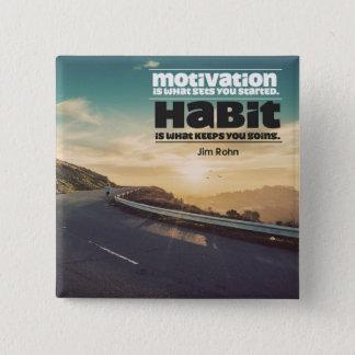Motivation and Habit Button
