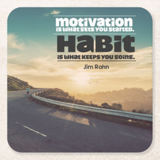 Motivation and Habit Square Paper Coaster