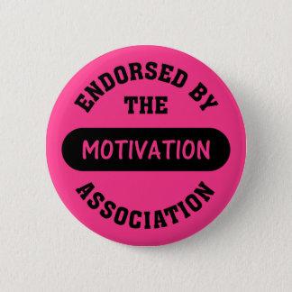 Motivation Association Endorsement Pinback Button