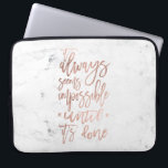 "Motivation chic rose gold typography white marble laptop sleeve<br><div class=""desc"">A motivational saying It always seems impossible until it's done. A modern ,  motivational and trendy quote in a hand lettering brush style with faux rose gold foil on a stylish white marble background</div>"