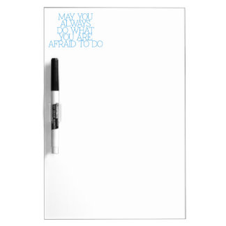 Motivation, inspiration, words of wisdom. quotes Dry-Erase boards