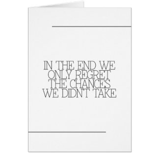 Motivation, inspiration, words of wisdom. quotes greeting card