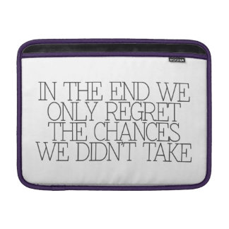 Motivation, inspiration, words of wisdom. quotes MacBook air sleeves