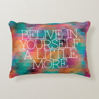Motivation, inspiration, words of wisdom. quotes accent pillow