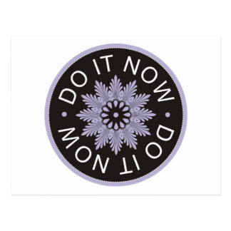 Motivational 3 Word Quotes ~Do It Now~ Postcard