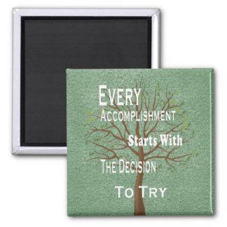 Motivational achievement and accomplishment 2 inch square magnet