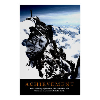 Motivational Achievement Mountaineer at Top Poster