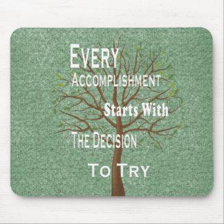 Motivational achievement quotes mouse pad