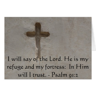 Motivational. Bible Verse Psalm 91:2 Greeting Cards