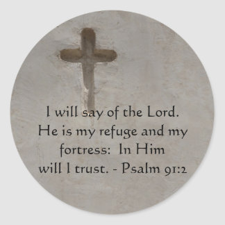 Motivational. Bible Verse Psalm 91:2 Classic Round Sticker