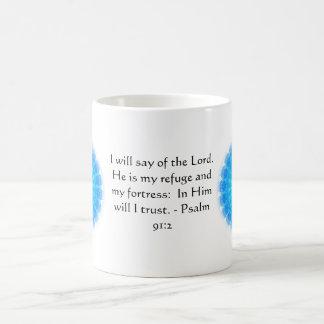 Motivational. Bible Verse Psalm 91:2 Coffee Mug