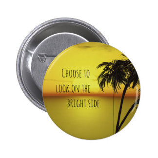 Motivational Bright Side Quote with Ocean Pin