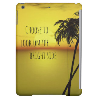Motivational Bright Side Quote with Ocean iPad Air Covers